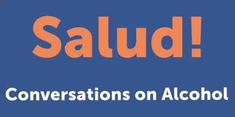 Salud! Conversations on Alcohol tickets