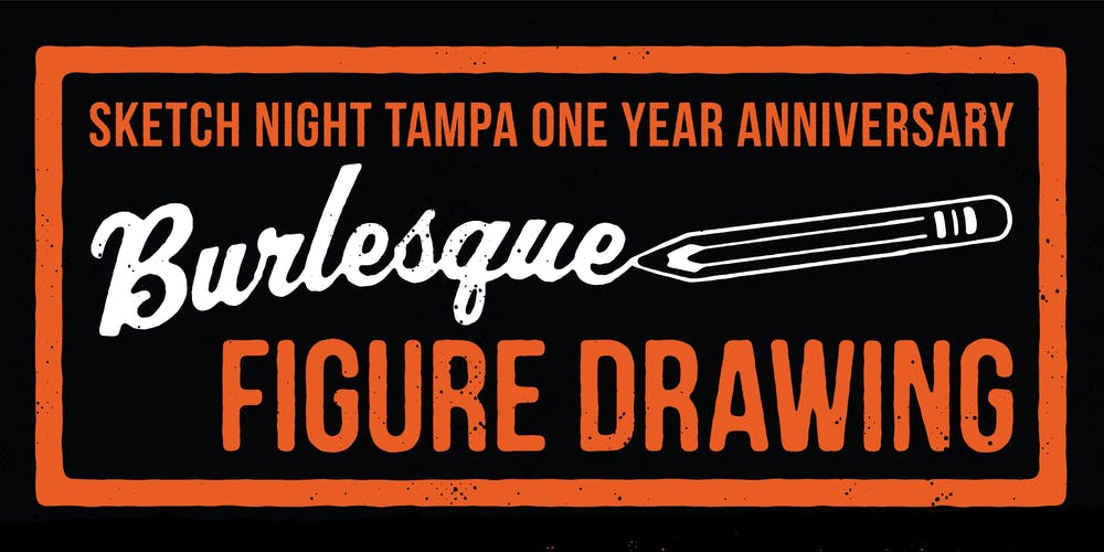 Burlesque Figure Drawing with Sketch Night Tampa, One Year