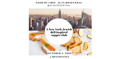 A New York Jewish deli inspired Supper Club