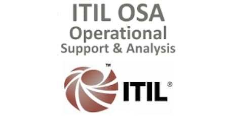 ITIL® – Operational Support And Analysis (OSA) 4 Days Training in Wellington tickets