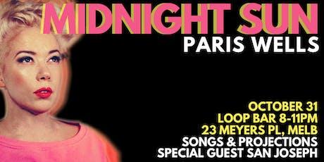 Midnight Sun by Paris Wells tickets