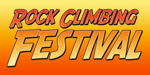 5th Annual Rock Climbing Festival FREE ROCK CLIMBING BEGINNER SESSIONS