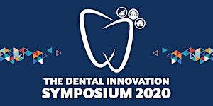 Dental Innovation Symposium 2020 will be rescheduled:...