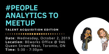 People Analytics TO Meetup - Talent Acquisition tickets