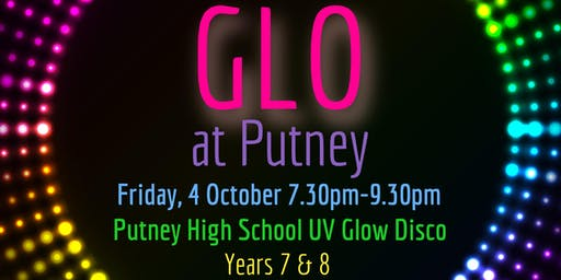 Putney High UV Disco - GLO