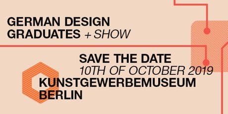 German Design Graduates Show Vernissage Tickets