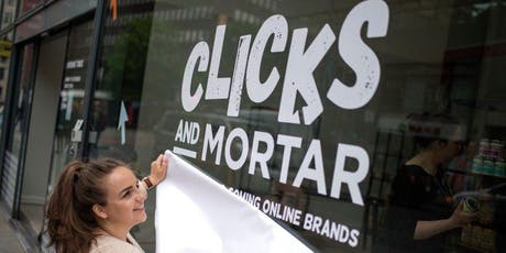 Clicks and Mortar: Pop-up shop opening in Sheffield tickets