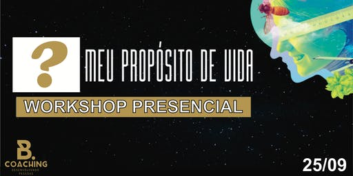 Workshop - Meu propósito de vida