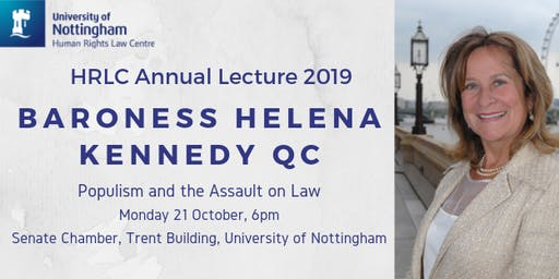 Baroness Helena Kennedy QC  -Populism and the Assault on Law