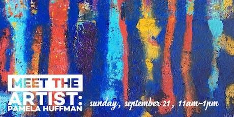 Meet the Artist, Pamela Huffman! tickets