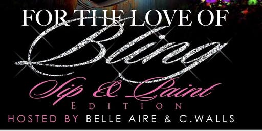 For The Love of Bling ~Sip & Paint Edition