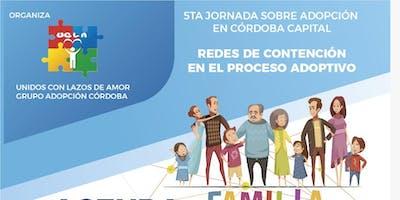 5ta jornada sobre adopción en Córdoba Capital -  Redes de contención en el proceso adoptivo