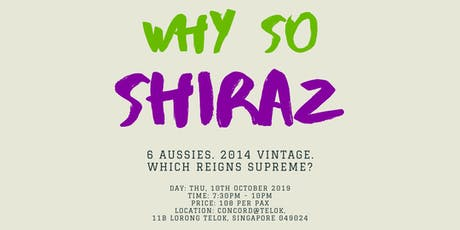 Why So Shiraz tickets