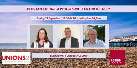 Fabian Fringe: Does Labour have a progressive plan for the NHS? tickets