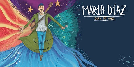 MARIO DÍAZ #GIRA10AÑOS  EN MADRID entradas