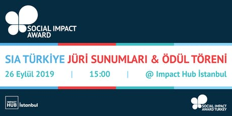 Social Impact Award Türkiye: Jüri Sunumları ve Ödül Töreni tickets