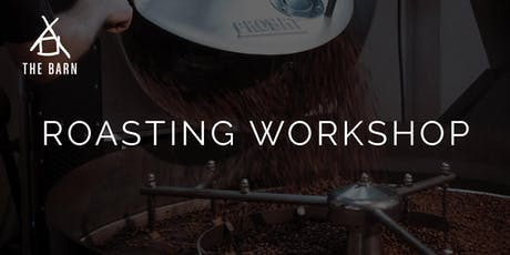 Roasting Single Origin Coffees Workshop by THE BARN Berlin tickets