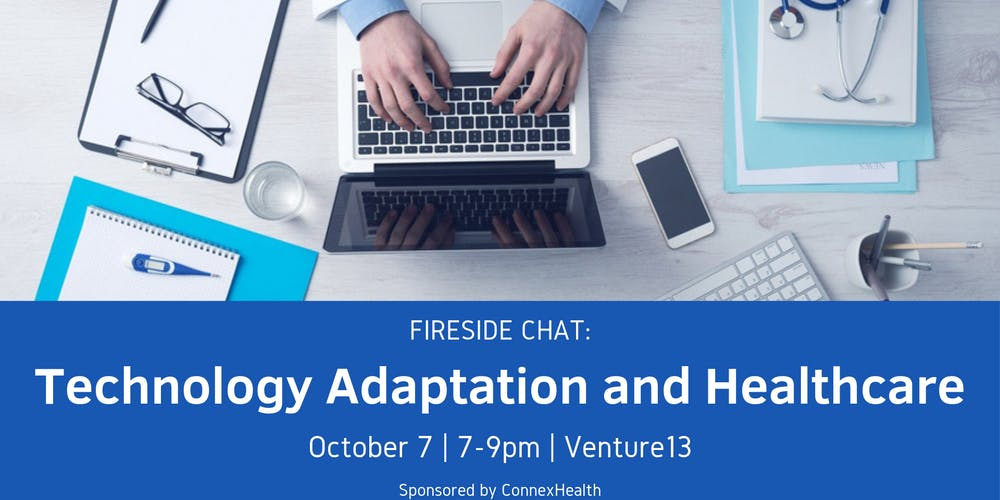 FIRESIDE CHAT: Technology Adaptation and Healthcare Tickets