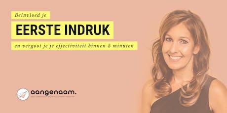 Workshop 'Beïnvloed je eerste indruk' - Jolande Vos  tickets