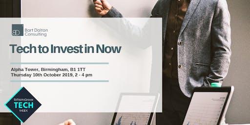 Tech to Invest in Now - BDC @ Birmingham Tech Week