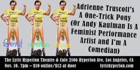 Adrienne Truscott's A One-Trick Pony tickets