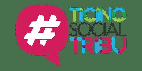 #TicinoSocialTribu biglietti