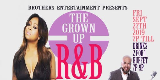 The Grown Up R&B Party Starring Monifah, Rahsaan Langley Project