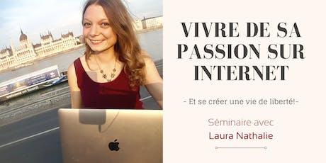 Vivre de sa Passion sur Internet : Séminaire billets