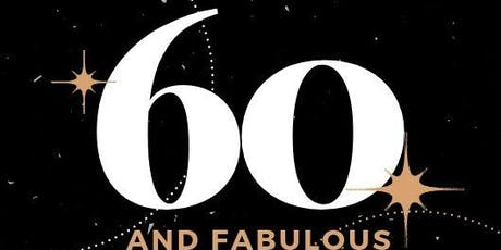 YVETTE'S 60 AND FABULOUS tickets
