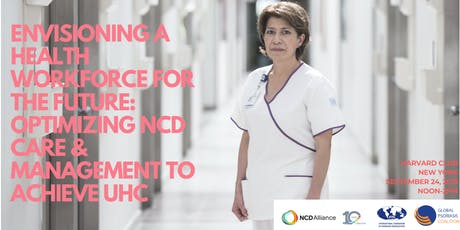The health workforce for the future: Optimizing NCD care & management tickets