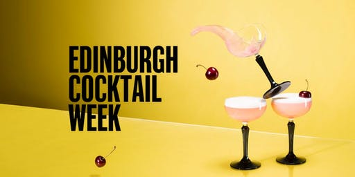 Edinburgh Cocktail Week 2019