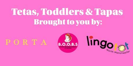 Tetas, Toddlers and Tapas Celebration tickets
