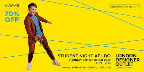 Student Night at London Designer Outlet tickets