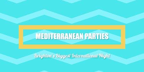 Mediterranean Parties - Sussex Freshers tickets