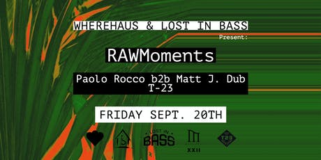RAWMoments with Paolo Rocco B2B Matt J. Dub tickets
