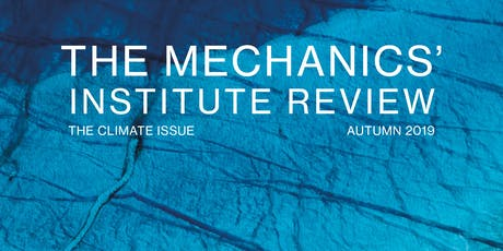 The Mechanics' Institute Review presents: Climate: A Citizens' Assembly tickets