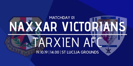 Matchday 01: Tarxien AFC vs Naxxar Victorians