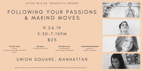 Following Your Passion & Making Moves tickets