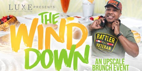 the Wind Down - #FAMUHomecoming Upscale Brunch & Day Party Exclusive tickets