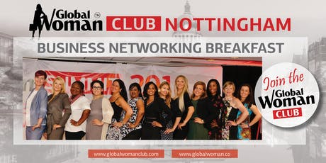 GLOBAL WOMAN CLUB NOTTINGHAM: BUSINESS NETWORKING BREAKFAST - NOVEMBER tickets