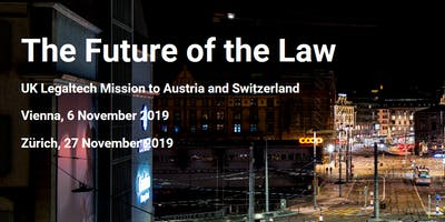 LegalTech Mission to Switzerland and Austria