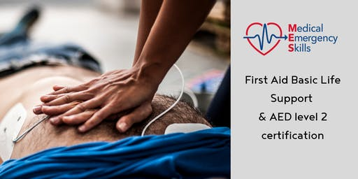 First Aid Basic Life Support & AED use Accredited Certification
