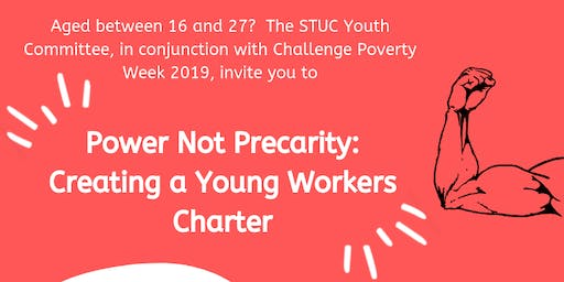 Power Not Precarity: Creating a Young Workers' Charter