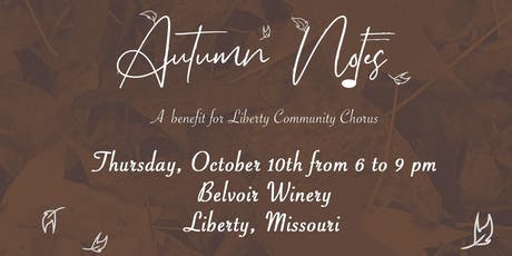 Autumn Notes - A Benefit for the Liberty Community Chorus tickets