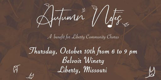 Autumn Notes - A Benefit for the Liberty Community Chorus