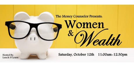 The Money Counselor Presents: Women & Wealth tickets