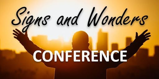 Signs, Wonders & the Power of The Gospel Conference - Dublin