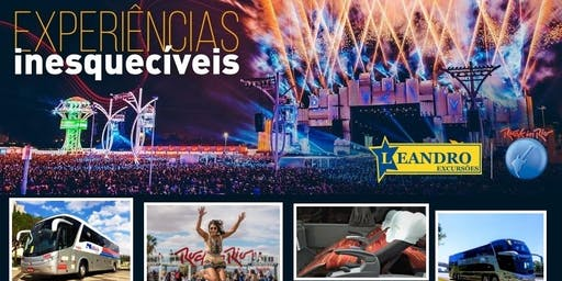 Rock in Rio - Excursão SP (Capital) - Jundiaí -Campinas - Louveira - Valinhos