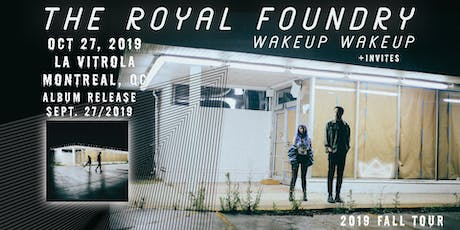 The Royal Foundry +invites billets
