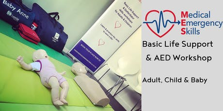 Basic Life Support and AED Workshop ( Adult, Child and Baby) tickets